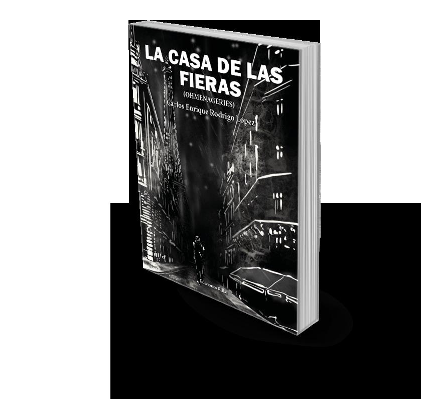 Poesía del libro LA CASA DE LAS FIERAS