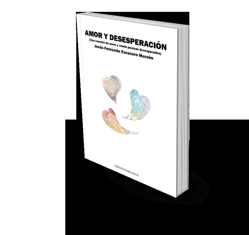 Poesía del libro AMOR Y DESESPERACIÓN