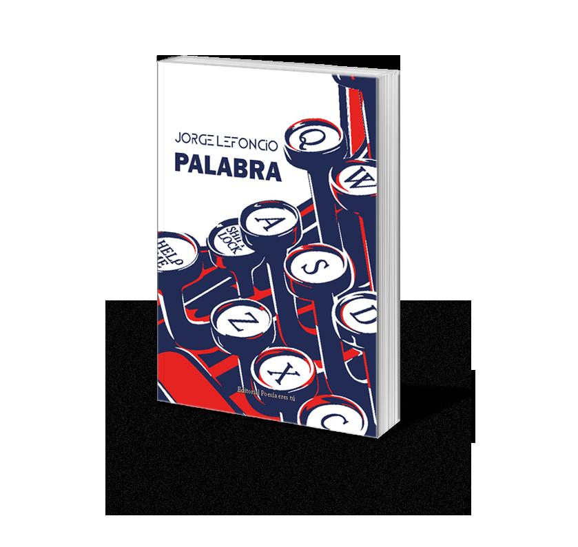 Poesía del libro PALABRA de Jorge Lefoncio