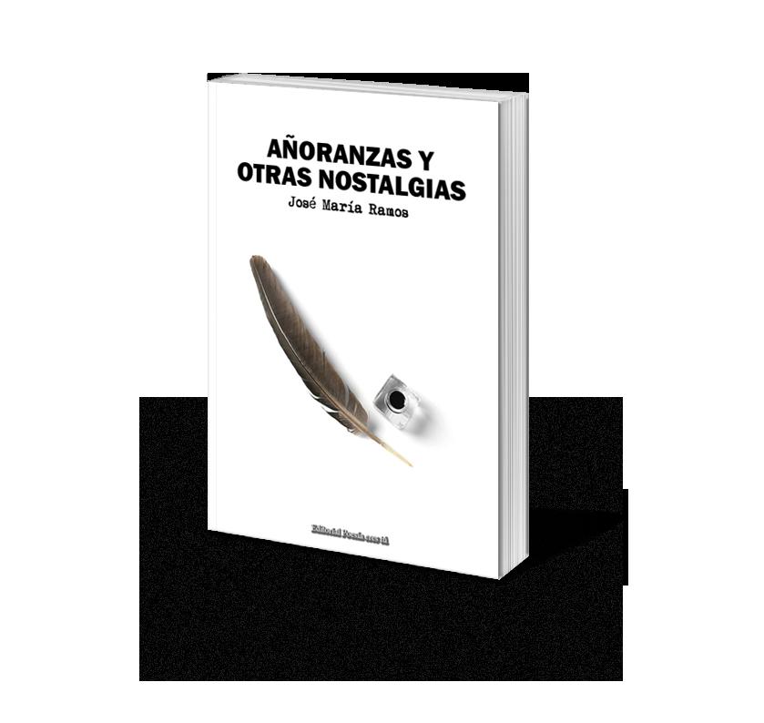 Poesía del libro AÑORANZAS Y OTRAS NOSTALGIAS