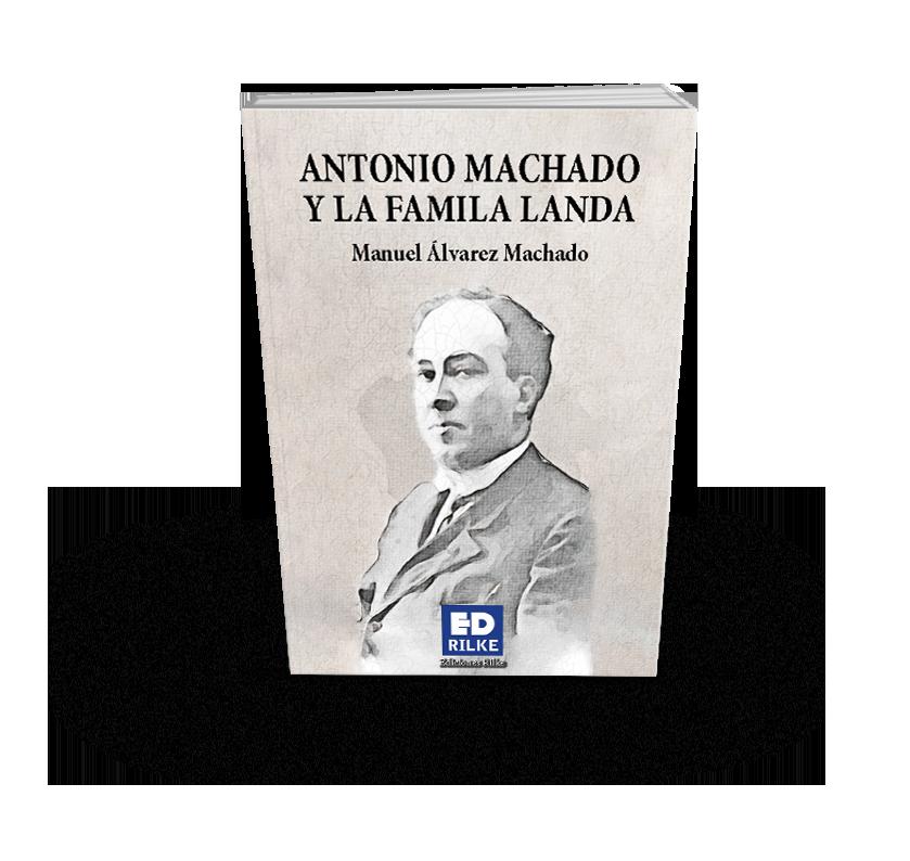 Extracto del libro ANTONIO MACHADO Y LA FAMILA LANDA