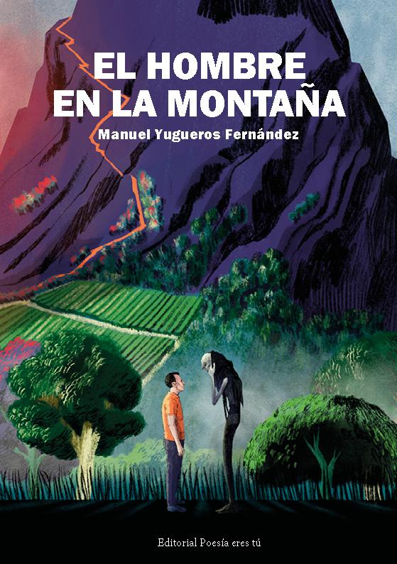 Poesía del libro EL HOMBRE EN LA MONTAÑA