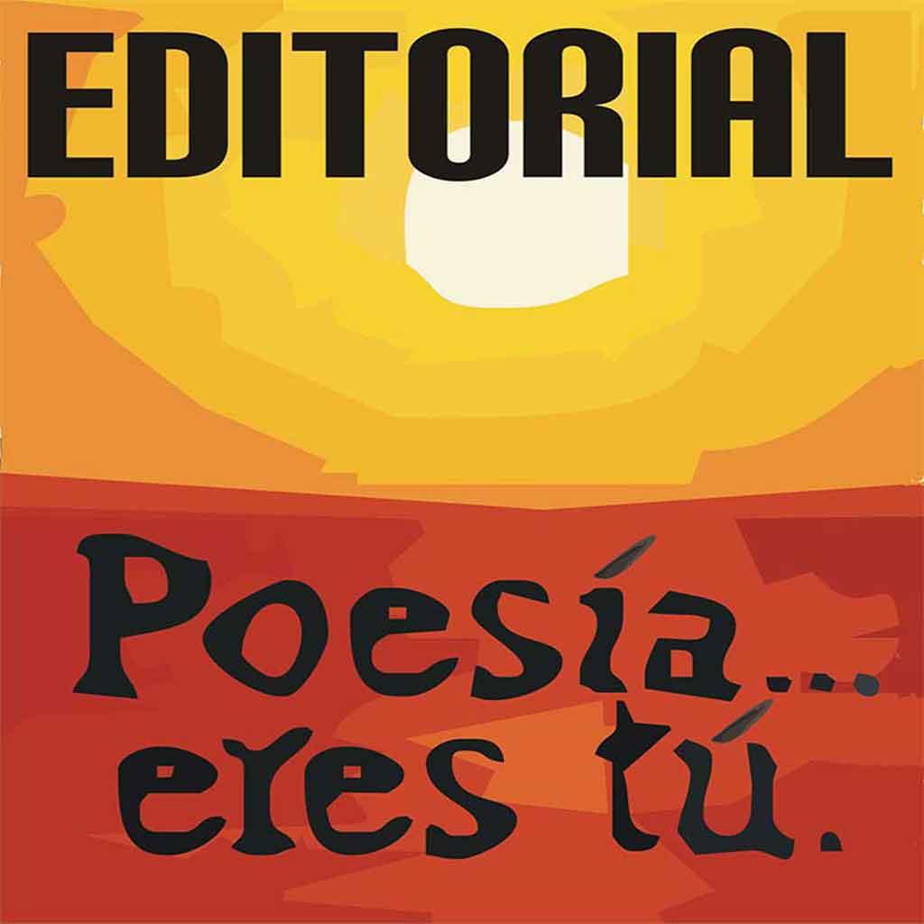 Editorial: Poesía eres tú